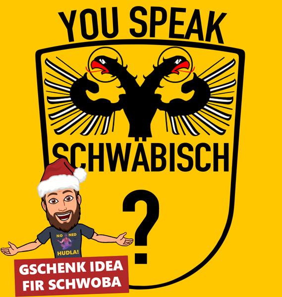 You Speak Schw\u00e4bisch?